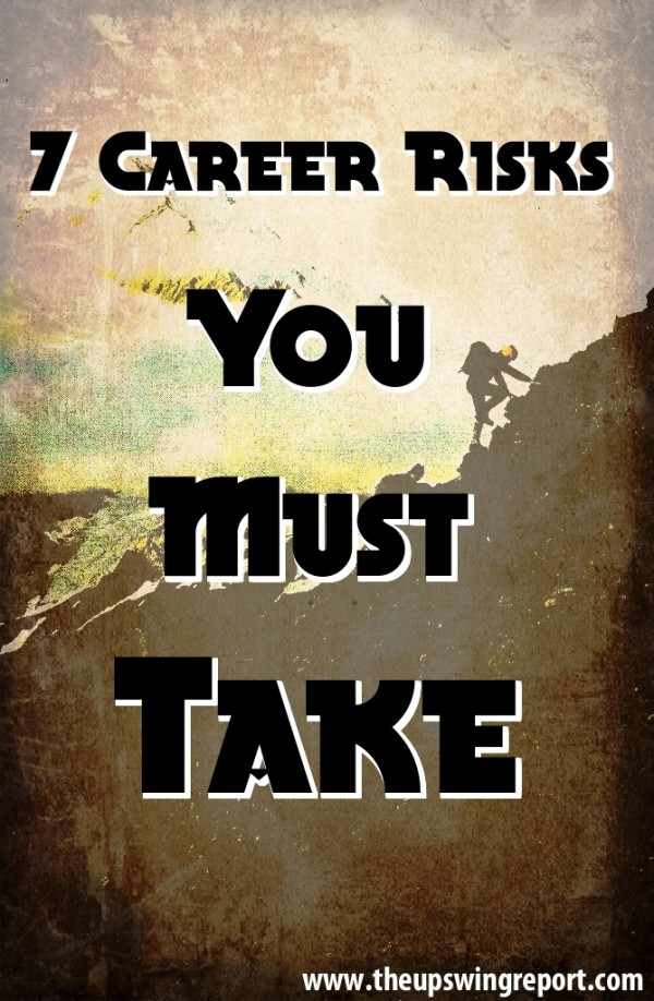 7 Career Risks You Must Take